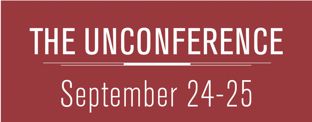 The Unconference September 24 - 25